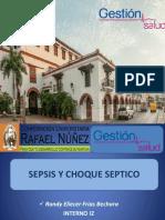 Sepsis y Choque Septico - Randy Frias Cx Gestion Salud, Curn Ip-2018