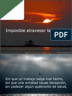Imposible Atravesar La Vida