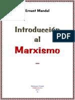 Introduccion Al Marxismo - Mandel