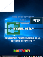 (J'Apprends à Me Servir de) Joël Green-Je Me Perfectionne Avec Excel 2016_ Graphiques, Consolidation, Plan, Nom, Solveur...-IOs (2016)