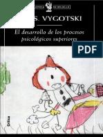 Vygotsky - El Desarrollo de Los Procesos Psicologicos Superiore