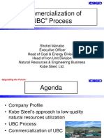 Commercialization of UBC Process
