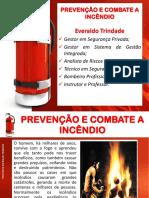 Prevenção e Combate Ao Inccêndio Fiel