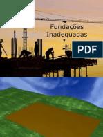 Fundações Inadequadas 1