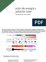 Radiación de Energía y Radiación Solar