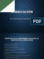LUBRICACIÓN, funciones, tipos de lubricantes, composición de los lubricantes y aditivos.