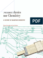 Neither Physics Nor Chemistry a  History of  Quantum Chemistry (Transformations Studies in the History of Science and Technology) {PRG}