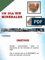 Un Dia Sin Minerales