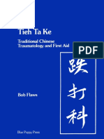 Bob Flaws - Tieh Ta Ke - Traditional Chinese Traumatology and First Aid