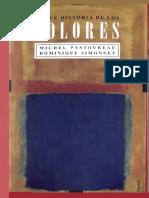 Pastoureau Michel Y Simonnet Dominique - Breve Historia de Los Colores