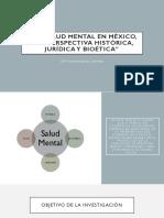La salud mental en México; una perspectiva, histórica, jurídica, y bioética.