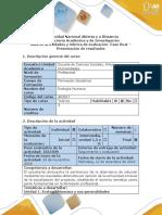 Guía de Actividades y Rubrica de Evaluación - Fase Final - Presentación de Resultados
