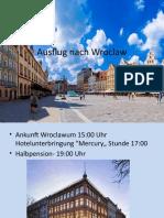 Ausflug Nach Wroclaw