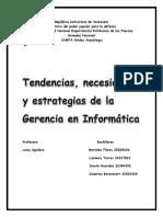 Tendencias Necesidades y Estrategias de La Gerencia en Informática
