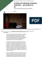 Bloco Sozinho Na Defesa de Tribunais Exclusivos Para Violência Doméstica — Que Podem Ser Inconstitucionais _ Parlamento <-- STOP FEMINAZIS