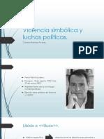 Violencia Simbólica y Luchas Políticas