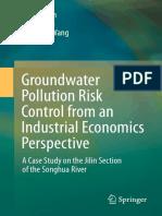 Huan Huan, Jianwei Xu, Jinsheng Wang, Beidou Xi - Groundwater Pollution Risk Control from an Industrial Economics Perspective (2018, Springer Singapore).pdf