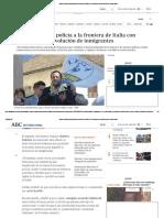 Salvini Envía a La Policía a La Frontera de Italia Con Francia Por La Devolución de Inmigrantes