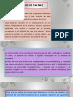 SELLOS DE CALIDAD PARA PRODUCTOS Y ALIMENTOS DE.pptx
