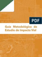 Guia Metodolgógica de Estudio de Impacto Vial 2017