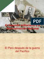 Elsegundomilitarismoylareconstruccinnacional Historiadelper 090730193453 Phpapp01 1
