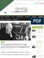8 Consejos de Ramón y Cajal para los jóvenes investigadores – 4 vientos