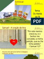 4ª Aula Slides CRI INT Os Heróis Da Fé Samuel a Oração de Ana 16-03-17