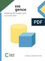 Business-Intelligence-Implementar-Do-Jeito-Certo-e-a-Custo-Zero_Casa-Do-Código.pdf