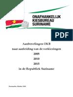 Aanbevelingen OKB, Onafhankelijk Kiesbureau naar aanleiding van de verkiezingen 2005, 2010, 2015 in Suriname