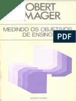 Mager, R. F. (1977). Medindo Os Objetivos Ensino