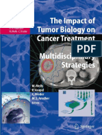The Impact of Tumor Biology on Cancer Treatment and Multidisciplinary Strategies - M. Molls, Et Al., (Springer, 2009) WW