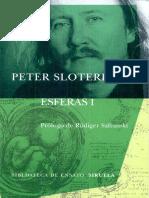 Sloterdijk - 2003 - Esferas I - Burbujas Microsferología.pdf