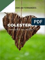 Colesterol Verdade Ou Mito