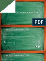 Breve História Da Educação No Brasil