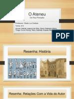 O Ateneu-Apresentação