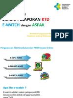 E-watch_Sistem Pelaporan KTD Dengan ASPAK