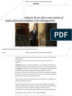 Sánchez Quiere Reducir de Un Año a Tres Meses El Plazo Para Nacionalizar a Los Inmigrantes