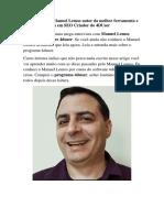 Entrevista Com Manuel Lemos Autor Da Melhor Ferramenta e Curso Especialista Em SEO Criador Do 4DUser