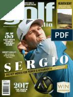 Golf Australia_December 2017, Sergio Garcia His Key Move for Power & Accuracy