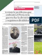 El Mayor Problema Que Enfrentó El Perú en La Guerra Fue La División y Seguimos Divididos