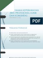 Pelayanan Keperawatan Jiwa Profesional Klinik Dan Komunitas