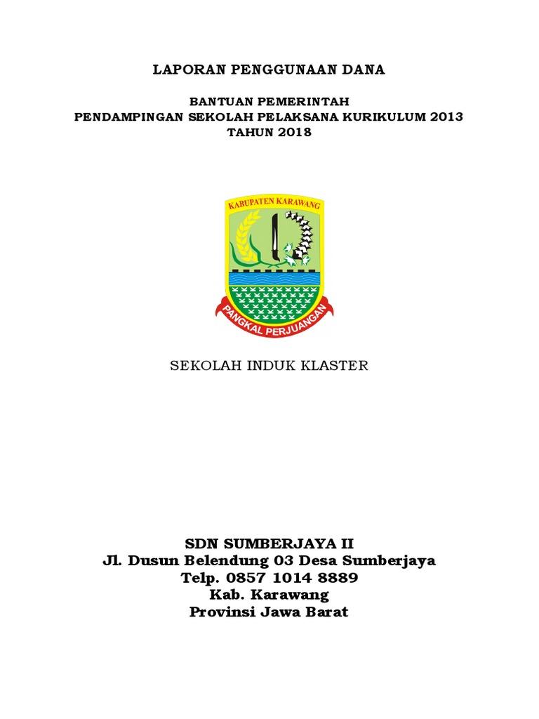 Laporan Pengunaan Dana Pendampingan Kurikulum 2013 Tahun 2018