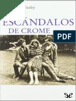 Aldous Huxley, Los Escandalos de Crome -