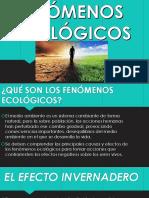 FENÓMENOS ECOLÓGICOS