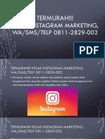 TERMURAH!!! Kelas Instagram Marketing, WA/SMS/Telp 0811-2829-002