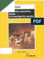John Elliott, Pablo Manzano (2005) El Cambio Educativo Desde La Investigación-Acción