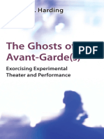 Ghosts of the Avant-Garde(S) - Harding, James M., Jr.;
