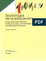 2-Xavier Bonal - Sociología de la educacion - Una aproximacion critica a las corrientes contemporaneas