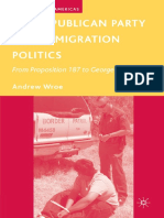 Wroe - The Republican Party and Immigration Politics; from Proposition 187 to George W. Bush (2008).pdf
