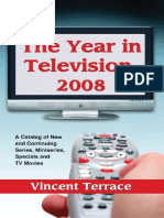 [Vincent_Terrace]The Year in Television, 2008 A Catalog of New and Continuing Series, Miniseries, Specials and TV Movies_(b-ok.xyz).pdf